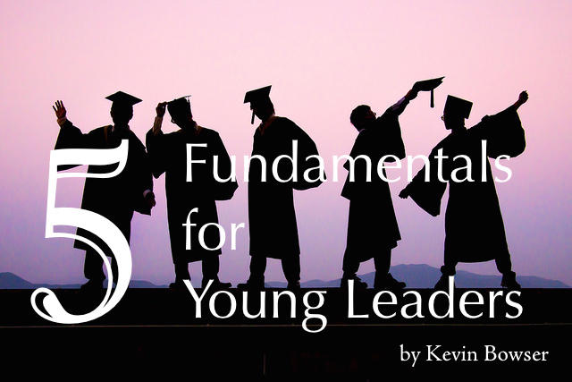 5 Fundamentals for Young Leaders