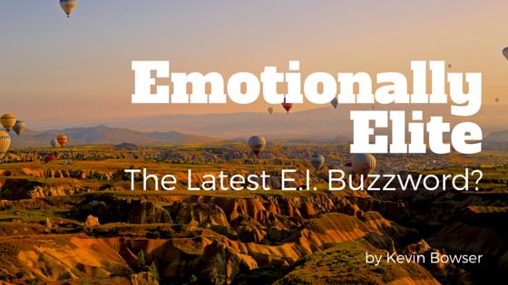 Emotionally Elite
