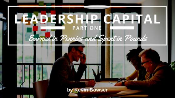 Leadership Capital - Part 1