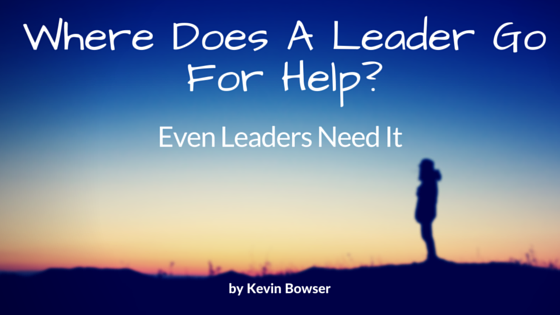 Where Does A Leaders Go For Help?