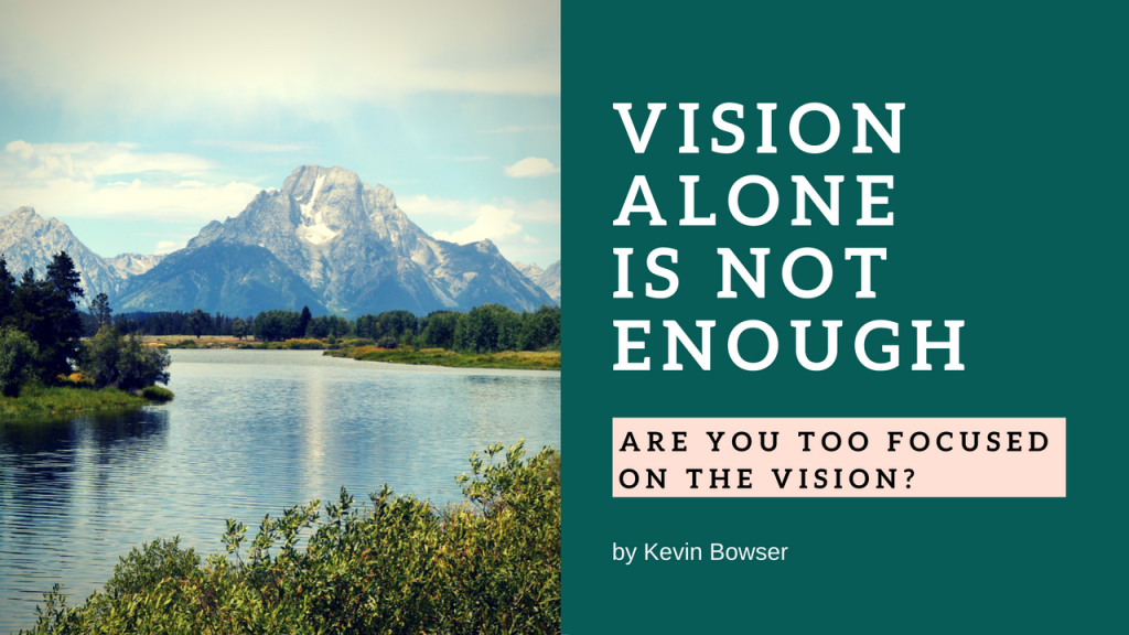 Vision Alone Is Not Enough