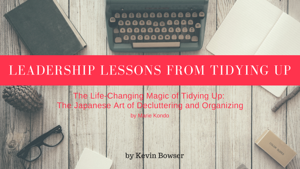 Leadership Lessons from Tidying Up-2