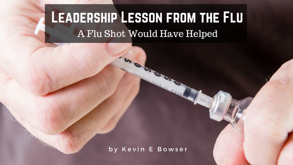 Leadership Lesson from the Flu