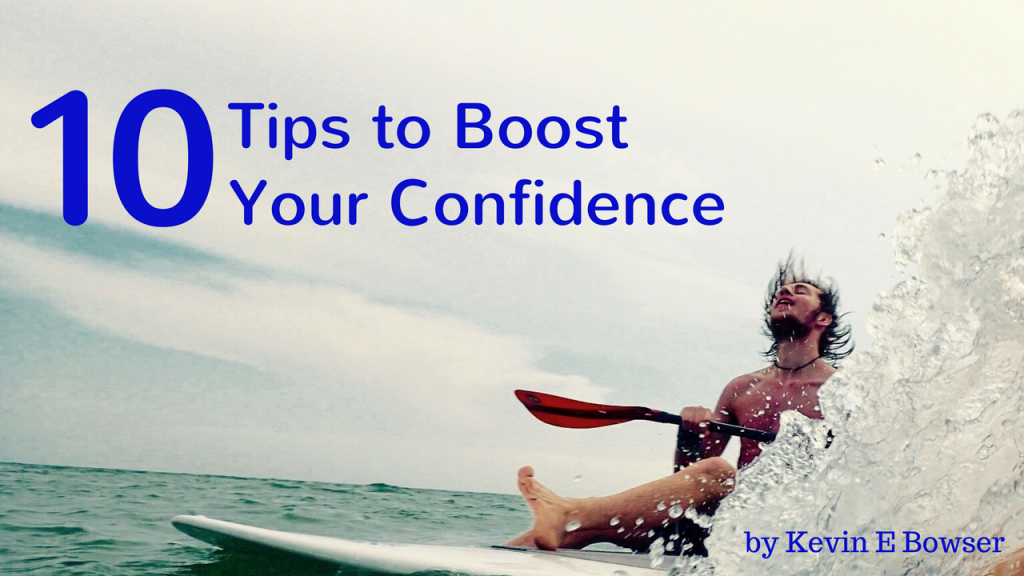 10 Tips to Boost Your Confidence