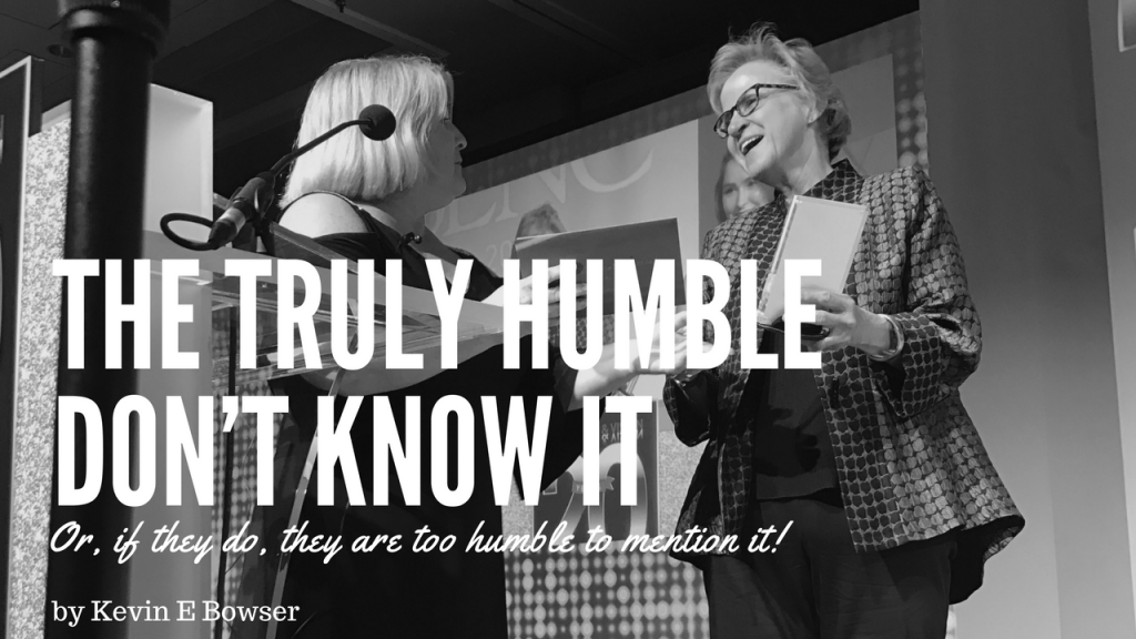 The Truly Humble Don't Know It