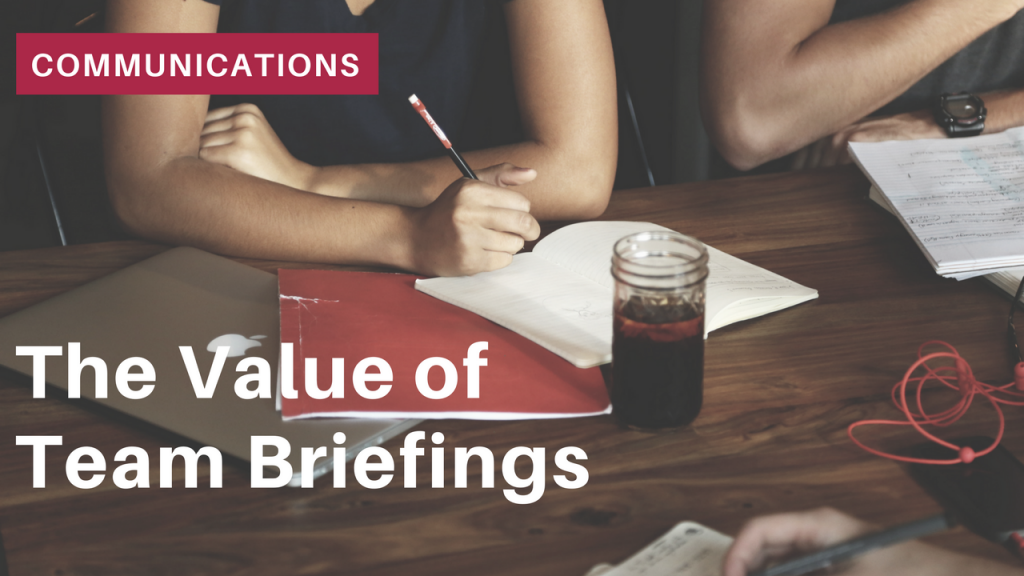 The Value of Team Briefings