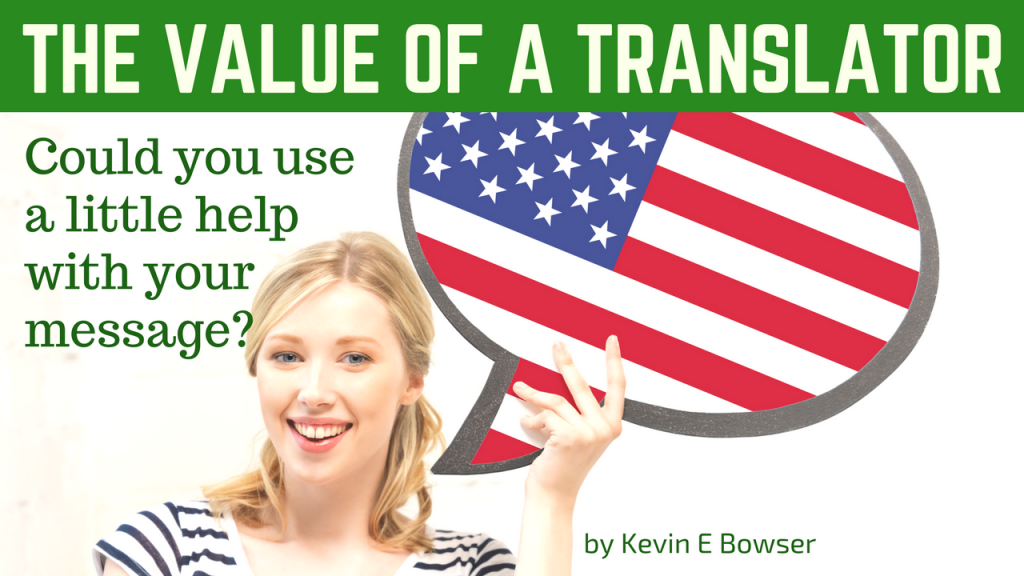 The Value of a Translator