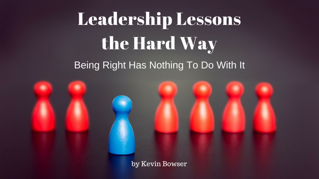 Leadership Lessons the Hard Way