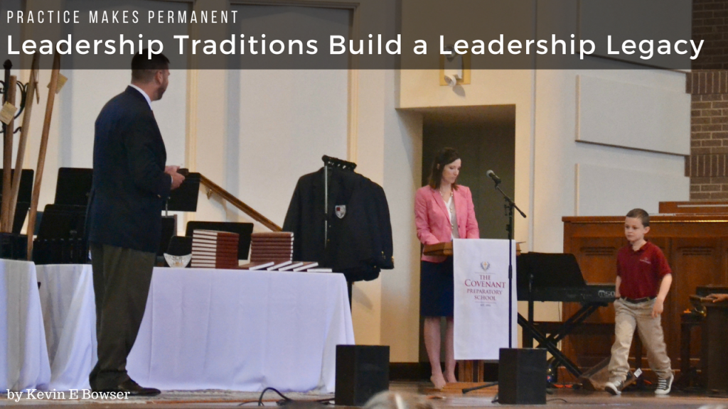 Leadership Traditions Build a Leadership Legacy