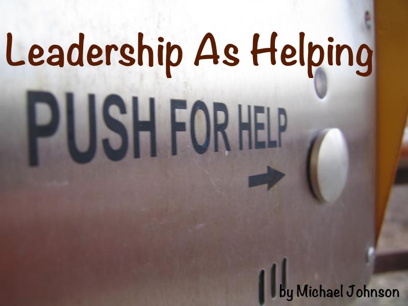 Leadership As Helping