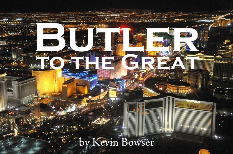 Butler to the Great