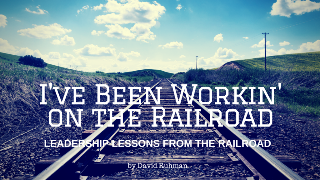 Leadership Lessons from the Railroad