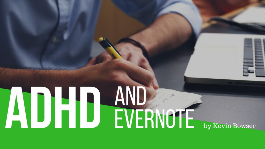 ADHD and Evernote