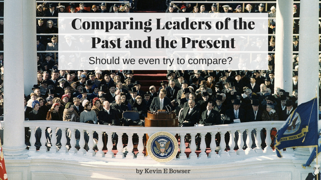 Comparing Leaders of the Past and the Present