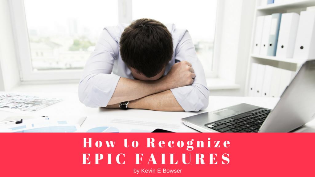 Epic Failures
