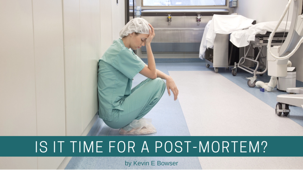 IS IT TIME FOR A POST-MORTEM?