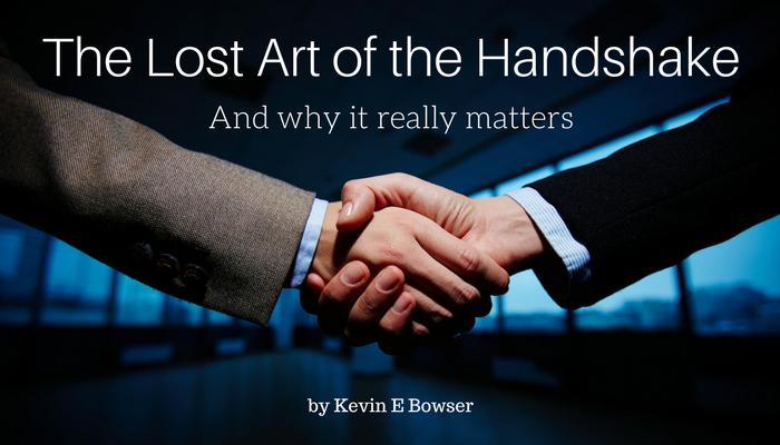 The Lost Art of the Handshake